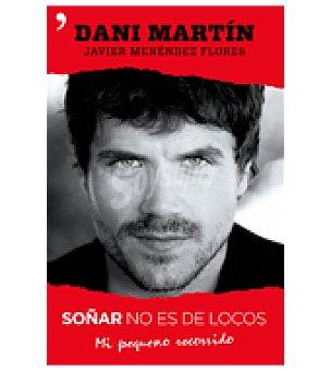 Dani Soñar no es de locos ( Martín)