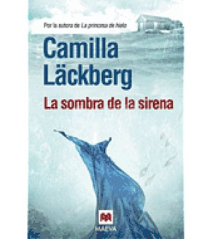 LA SOMBRA De la sirena (camilla Lackberg)