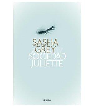La sociedad Juliette (sasha Grey)