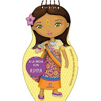 A la India con Ashna. Dibuja tus muñecas del mundo 1 Unidad