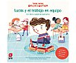 Lucas y el trabajo en equipo (autismo), tracy packia,. Género infantil. Ediciones SM.  EDICIONES SM