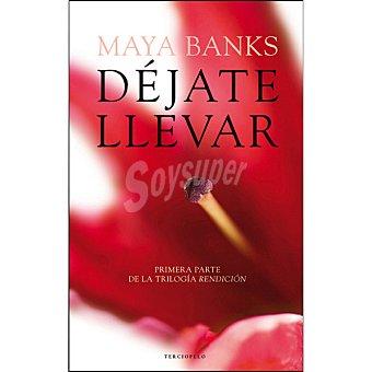 Maya Déjate llevar ( Banks)