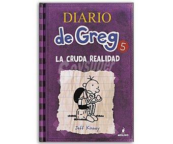 MOLINO Diario de Greg 5: La cruda realidad, jeff kinney, género: infantil, editorial: