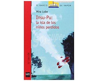 Editorial SM Insu-pu: La isla de los niños perdidos, mira lobe. Género: infantil, juvenil. Editorial SM