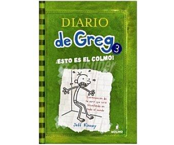 INFANTIL JUVENIL Diario de Greg 3: ¡esto es el Colmo!, jeff kinney, género: infantil, editorial: Molino. Descuento ya incluido en pvp. PVP anterior: 3: Esto.