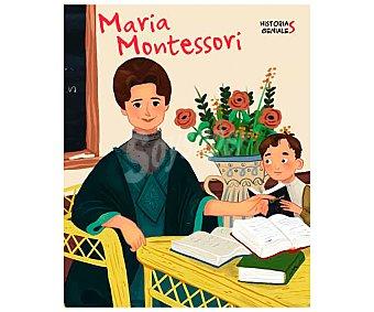 Vicens Historias geniales: Maria Montessori, jane kent. Género: infantil. Editorial Vicens Vives