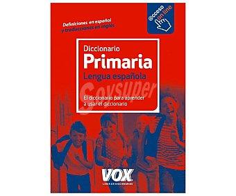 VOX Diccionario primaria Lengua española, VV. AA. Género: diccionarios. Editorial Vox.