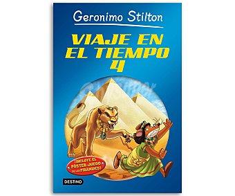 Destino Geronimo Stilton, Viaje en el tiempo 4, vv.aa, género: infantil, editorial: Destino