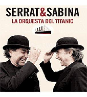 La orqueta del titanic (serrat y Sabina)