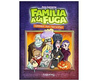 Santillana Familia a la fuga 3, cerrado por fantasmas, ANA campoy. Género: infantil. Editorial Santillana.
