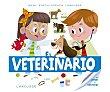 Baby enciclopedia, el veterinario. VV. AA. Género: infantil. Editorial: Larousse.  Larousse