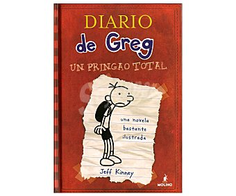 INFANTIL JUVENIL Diario de Greg 1: Un Pringao Total, jeff kinney, género: infantil, editorial: Molino. Descuento ya incluido en pvp. PVP anterior: Un