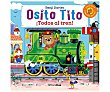 Osito Tito ¡todos al tren!, benji davies. Género: infantil. Editorial  Timunmas