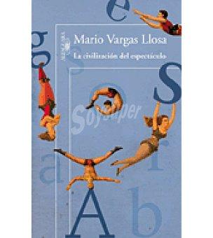 Mario La civilizacion del espectaculo ( Vargas)