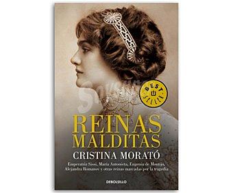 Debolsillo Reinas malditas, cristina morato. bolsillo. Género: novela histórica. Editorial Debolsillo