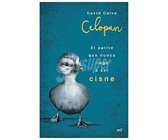 Juvenil Libro El patito que nunca llegó a ser cisne, DAVID CALVO CELOPAN. Género: juvenil. Editorial Mr. Descuento ya incluido en PVP. PVP anterior: