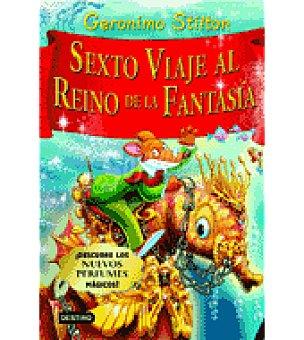 STILTON Sexto viaje al reino de la fantasia (gerónimo )