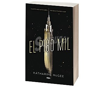 Editorial Rba Libro El piso mil, katherine mcgee. Género: juvenil. Editorial RBA