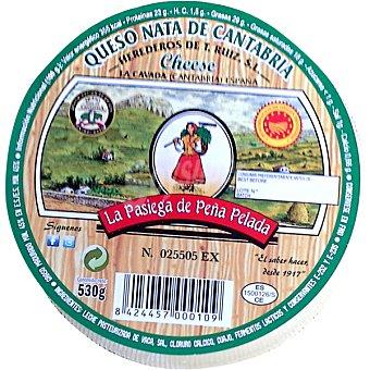 LA PASIEGA de PEÑA PELADA Queso de nata D.O. Cantabria peso aproximado pieza 500 g 500 g