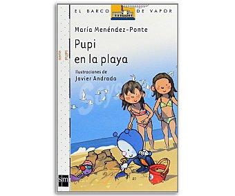 INFANTIL Pupi en la playa, maría menendez-ponte, género: infantil, editorial: El barco de vapor blanco, SM. Descuento ya incluido en pvp. PVP anterior: