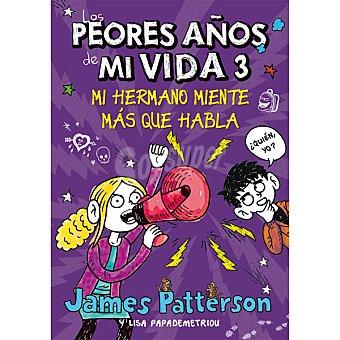 Los peores años de mi vida 3 (james Patterson) 1 Unidad