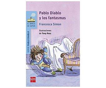Editorial SM Pablo Diablo y los fantasmas, francesca simon. Género: infantil. Editorial SM