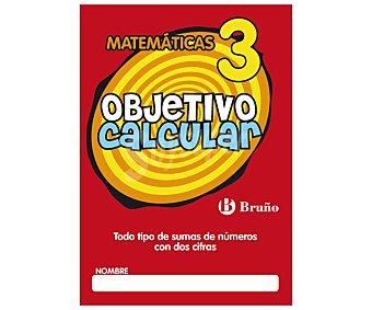 Bruño Libro de actividades Objetivo calcular 3, Sumas de números con 2 cifras VV.AA. Editorial Bruño