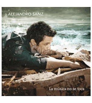 Alejandro La musica no se toca ( Sanz)