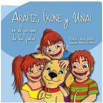 Araitz, Ixone y Unai