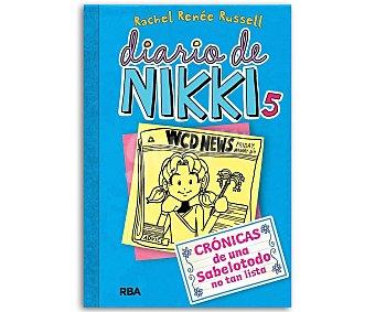 Molino Diario de Nikki 5, una sabelotodo no tan lista, rachel renée russell, género: infantil, juvenil, Editorial RBA
