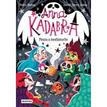 DESTINO INFANTIL Anna kadabra 4. Fiesta a medianoche Pedro Mañas y David Sierra, Infantil