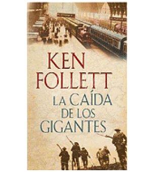 La caída de los Gigantes (ken Follet)
