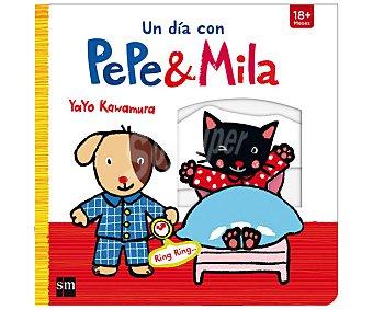 Editorial SM Un día con Pepe y Mila, yayo kawamura. Género: infantil. Editorial SM