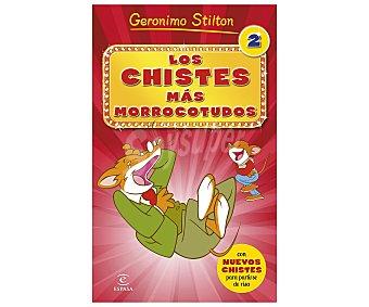 Espasa Los chistes más morrocotudos 2. GERONINO STILTON. Género: infantil. Editorial: