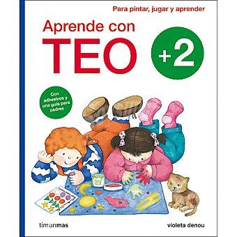 TEO Cuaderno de actividades Aprende con : Para pintar, jugar y aprender +2 años
