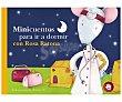 Minicuentos para ir a dormir con Rosa Ratona. blanca BK. Género: infantil. Editorial: Beascoa.  Editorial Beascoa