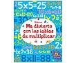 Me divierto con las tablas de multiplicar. ROBSON KIRSTEEN. Género: infantil. Editorial: Publishing Usborne
