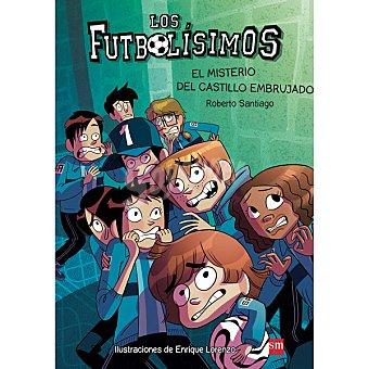 Editorial SM Los futbolísimos, 6. El misterio del castillo embrujado 1 Unidad