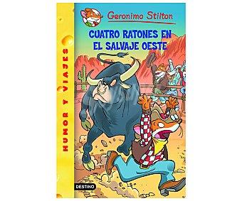 Destino Stilton 27: Cuatro ratones en el salvaje oeste 1 unidad