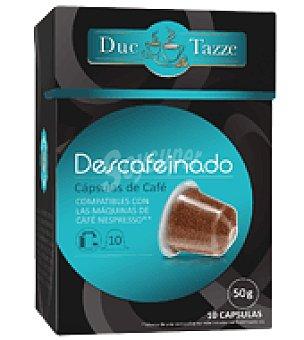 DUE TAZZE Café descafeinado en cápsulas 10 ud