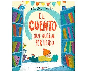 Maeva El cuento que quería ser leído, carolina rabei. Género: infantil. Editorial Maeva.
