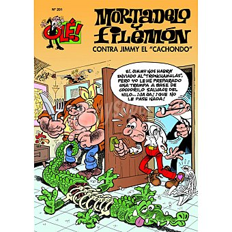 """Olé! Mortadelo Y Filemón Nº 201. Contra Jimmy """"El Cachondo"""" 1 Unidad"""