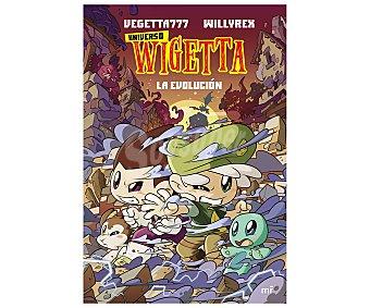MR Universo Wigetta 2: La evolución, VEGETTA777, willyrex. Género: infantil. Editorial MR.