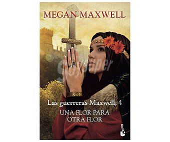 Planeta Una flor para otra flor, megan maxwell. Género: romántico. Editorial Planeta.