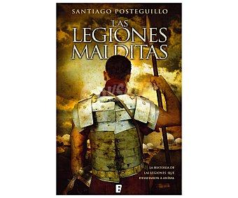 HISTÓRICA Las legiones malditas, santiago posteguillo, libro de bolsillo, género: novela histórica, editoral: Ediciones b. Descuento ya incluido en pvp. PVP anterior: