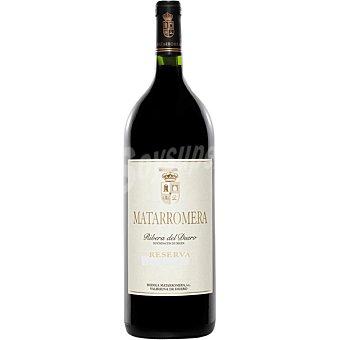MATARROMERA Vino tinto tempranillo reserva D.O. Ribera del Duero magnum  1,5 L