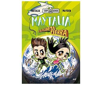 MR Maytalia y el planeta tierra, natalia, mayden. Género: infantil. Editorial MR.