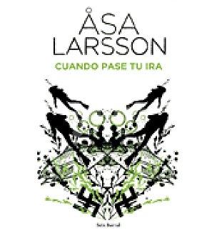 Cuando pase tu ira ( Assa Larsson)