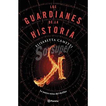 Los guardianes de la historia (elisabetta Cametti)