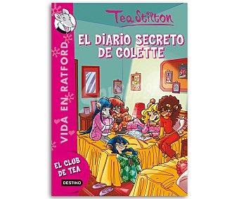 Tea Stilton Tea Stilton, El diario secreto de Colette, Vida en Ratford 6, vv.aa. Género: infantil. Editorial: Destino. Descuento ya incluido en pvp. PVP anterior: